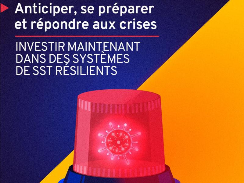 L'OIT invite à investir dans des systèmes de SST résilients