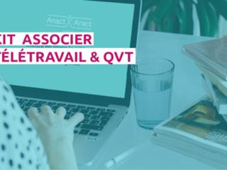 un kit édité par l'Anact pour associer télétravail et QVT