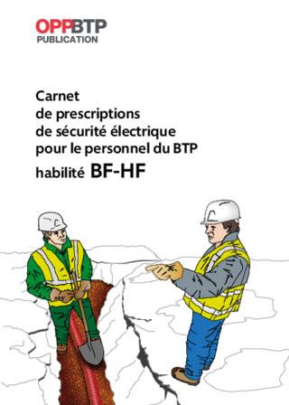 OUVRAGE - G2 G 03 21 - Carnet de prescriptions de sécurité électrique pour le personnel du BTP habilité BF-HF