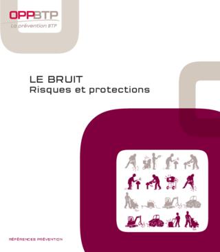 OUVRAGE - I8 G 01 18 - Le bruit - Risques et protections