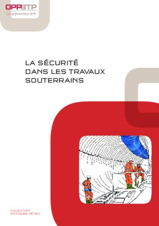 OUVRAGE - D4 G 01 16 - La sécurité dans les travaux souterrains