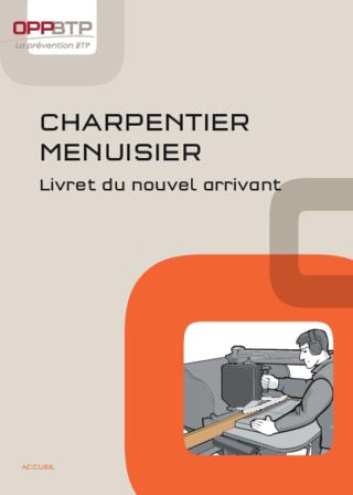 O18 Ouvrage- F2 G 06 11 - Charpentier Menuisier - Livret du nouvel arrivant