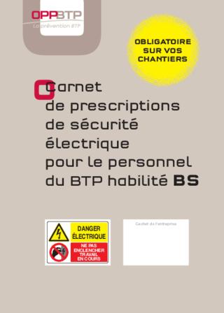 OUVRAGE - G3 G 01 12 - Carnet de prescriptions de sécurité électrique pour le personnel du BTP habilité BS