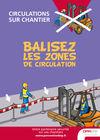 AF9 - AFFICHE - Circulations sur chantier - Balisez les zones de circulation