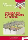 AF43- Pose de poutrelles- Utilisez les plates-formes de travail