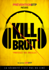 AFFICHE - B7 A 02 20 - Kill Bruit