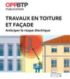 OUVRAGE - A3 G 02 19 - Travaux en toiture et façade : anticiper le risque électrique