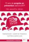 OUVRAGE - A0 G 05 17 - 70 ans de progrès en prévention dans le BTP