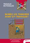AF53 - AFFICHE - Travaux en fouilles – Blindez les tranchées