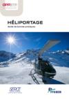 OUVRAGE - C4 G 03 19 - Héliportage - Guide de bonnes pratiques