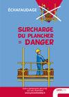AF15-Echafaudage - Surcharge du plancher - Danger