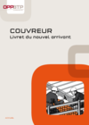 O25-  F1 G 02 09- Couvreur - Livret Nouvel arrivant