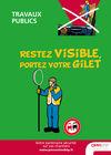 AF70 - AFFICHE - Travaux publics – Restez visible, portez votre gilet