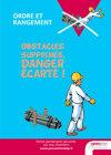 AF35-Ordre et rangement - Obstacles supprimés. danger écarté