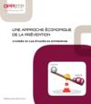 OUVRAGE - A0 G 01 13- Une approche économique de la prévention - D'après 101 cas étudiés en entreprise
