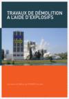 OUVRAGE - D5 G 03 16 - Travaux de démolition à l'aide d'explosifs