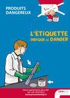 AF45-Produits dangereux - L'étiquette indique le danger